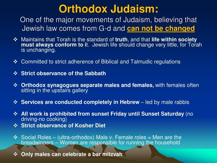 Orthodox Judaism: