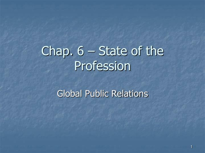 chap 6 state of the profession n.