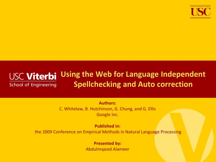 using the web for language independent spellchecking and auto correction n.