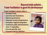 beyond trade policies trade facilitation is good for development10