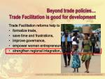 beyond trade policies trade facilitation is good for development5