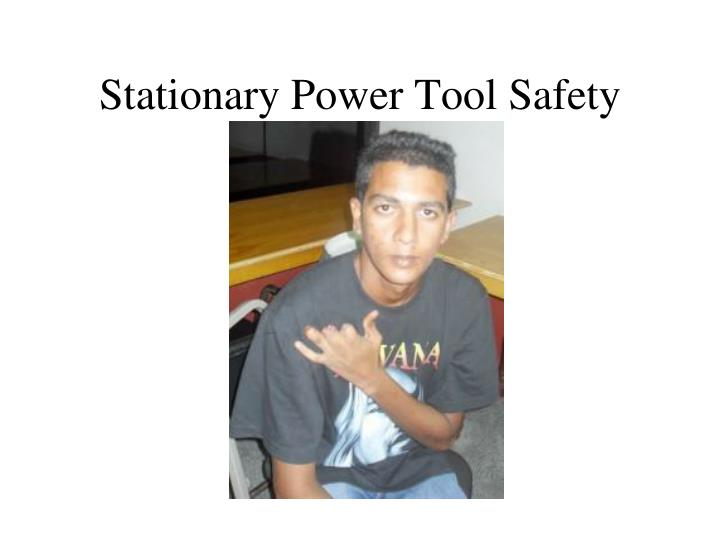 stationary power tool safety n.