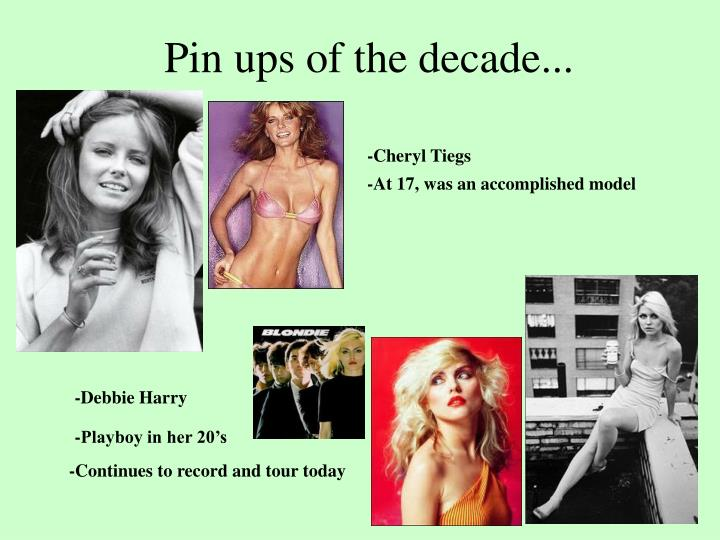 Pin ups of the decade...