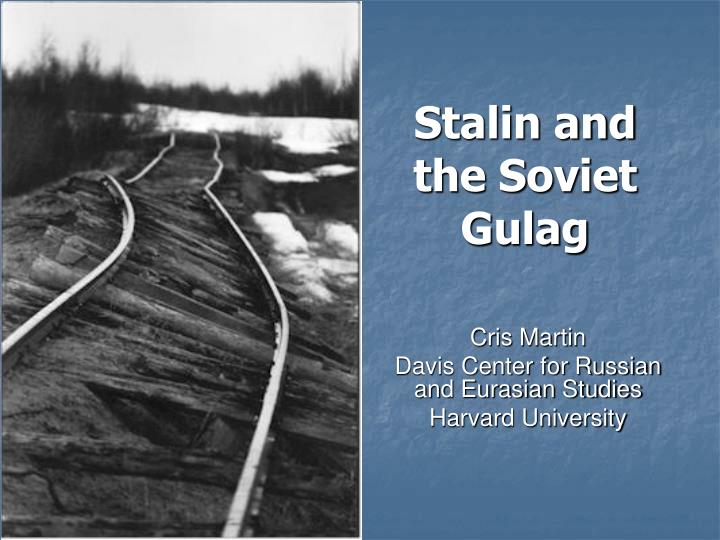 stalin and the soviet gulag n.