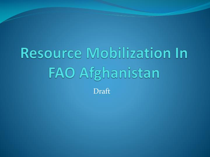 resource mobilization in fao afghanistan n.