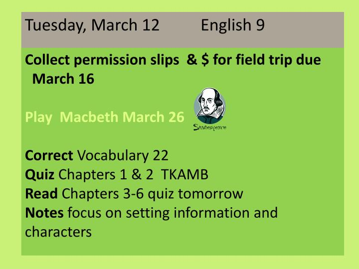 Tuesday, March 12          English 9