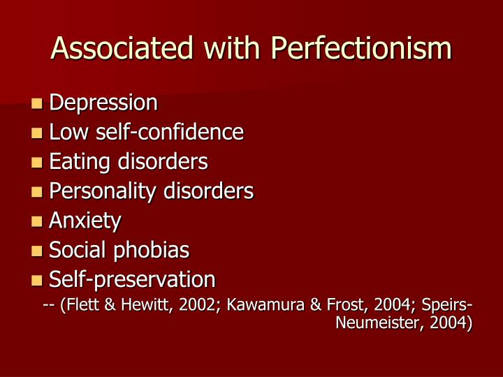 Associated with Perfectionism