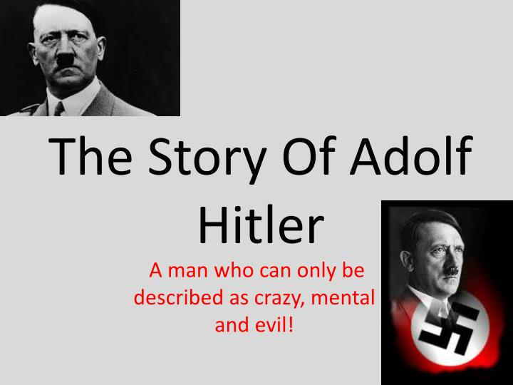 an introduction to the history of adolf hitlers early years Adolf: rise to power overview of adolf hitler's rise to power adolf hitler: early years  biography of adolf hitler the history learning site.