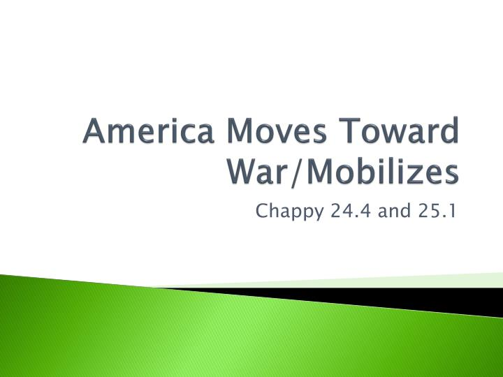 america moves toward war mobilizes n.