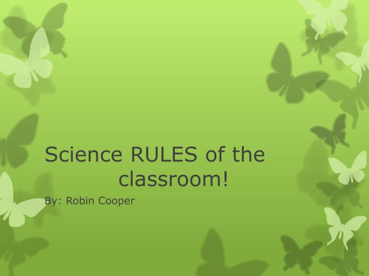 science rules of the classroom n.