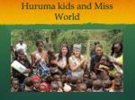 huruma kids and miss world