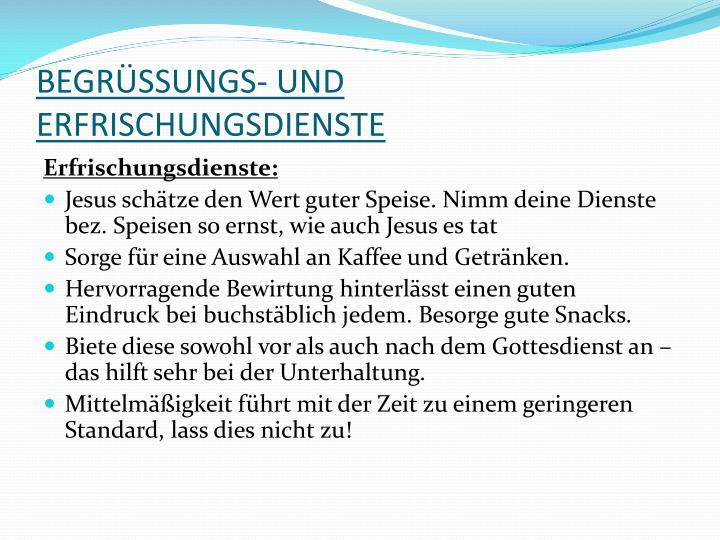 BEGRÜSSUNGS- UND ERFRISCHUNGSDIENSTE