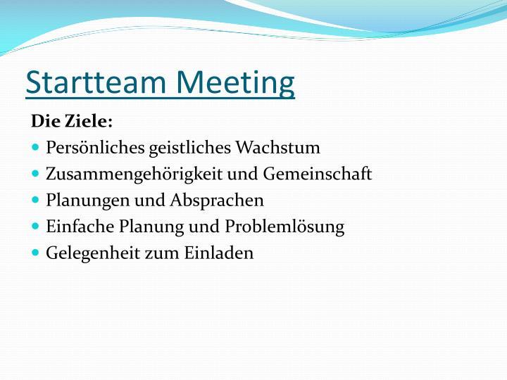 Startteam Meeting