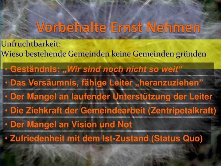 Vorbehalte Ernst Nehmen