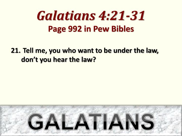 galatians 4 21 31 page 992 in pew bibles n.