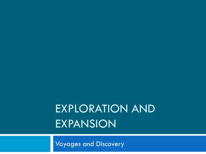 exploration and expansion n.