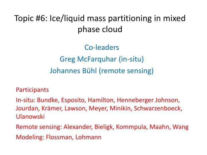 topic 6 ice liquid mass partitioning in mixed phase cloud n.