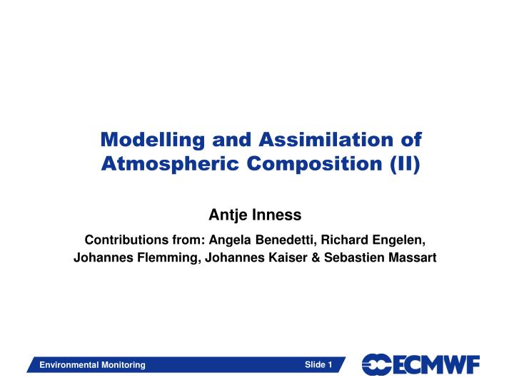 modelling and assimilation of atmospheric composition ii n.