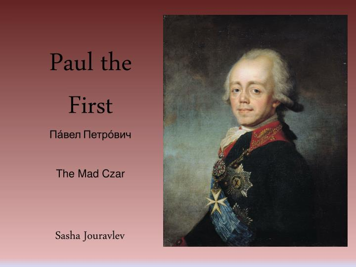 paul the first the mad czar n.