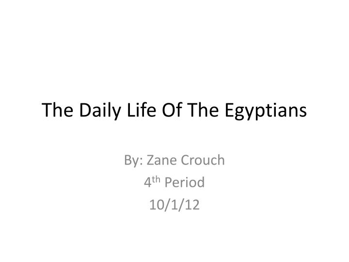 the daily life of the egyptians n.