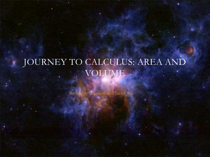 journey to calculus area and volume n.