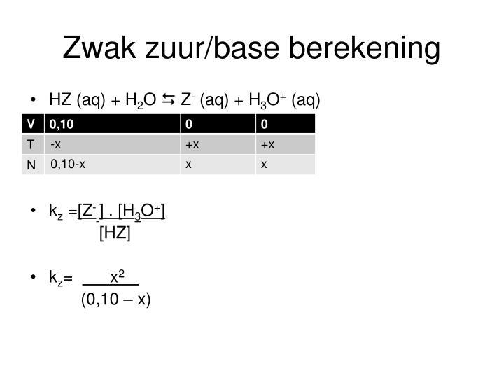 Zwak zuur/base berekening