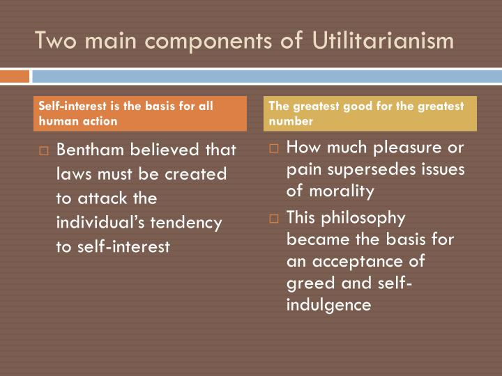 Two main components of Utilitarianism