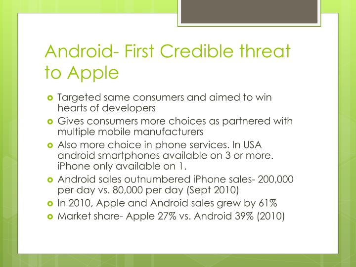 Android- First Credible threat to Apple