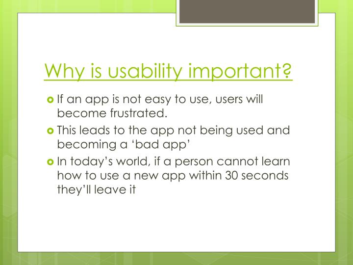 Why is usability important?