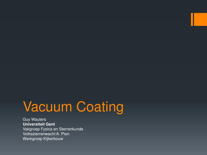 vacuum coating n.