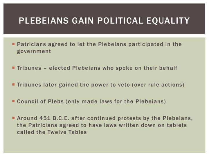 Plebeians gain Political equality