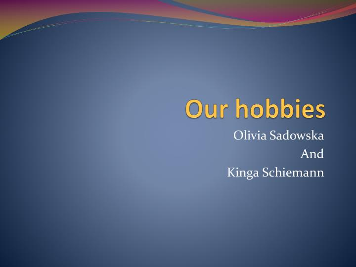 our hobbies n.