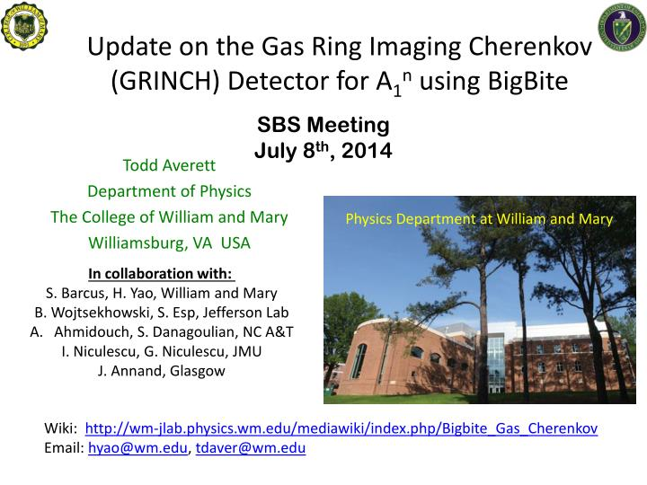 update on the gas ring imaging cherenkov grinch detector for a 1 n using bigbite n.