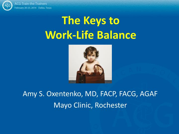 the keys to work life balance n.