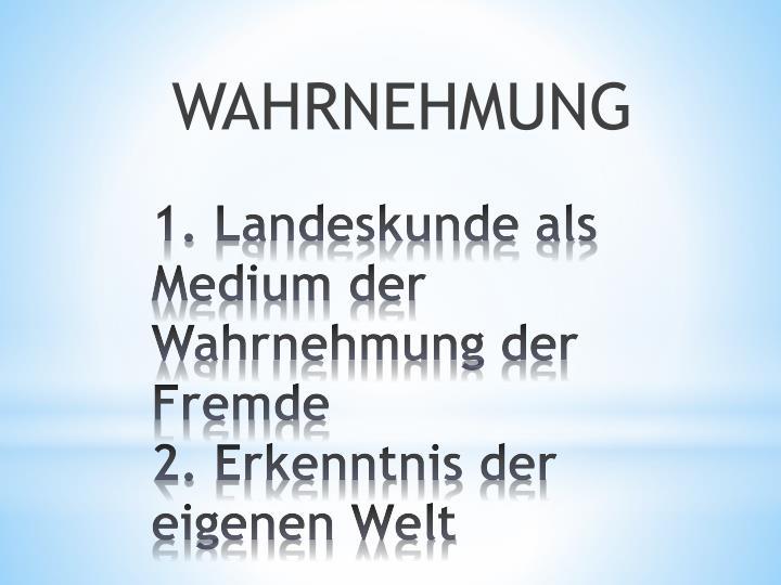 WAHRNEHMUNG