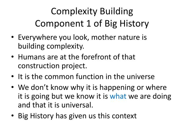 Complexity Building
