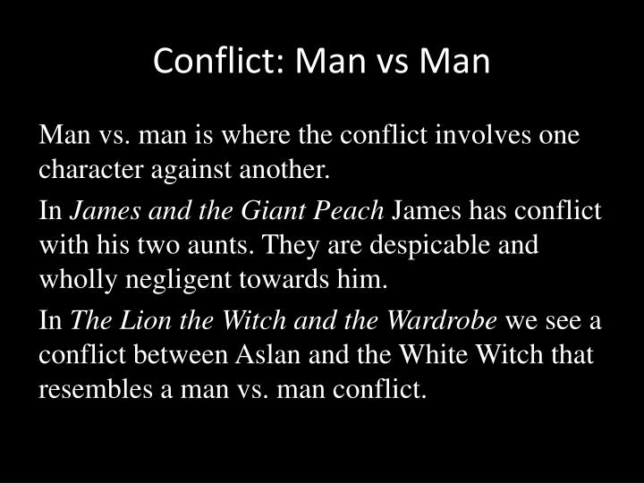 Conflict: Man