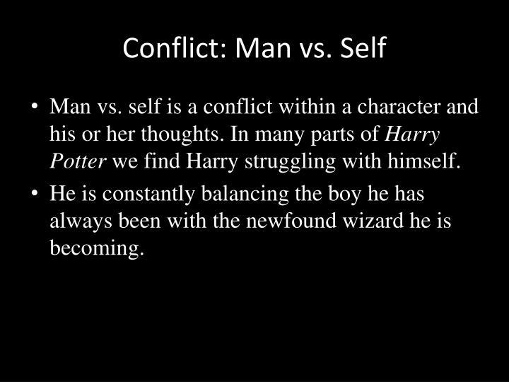 Conflict: Man vs. Self