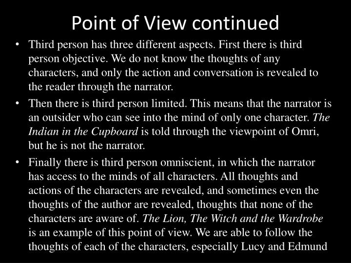 Point of View continued