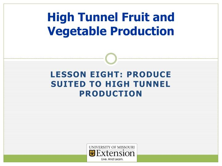 high tunnel fruit and vegetable production n.