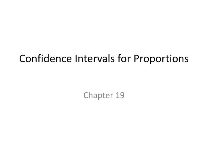 confidence intervals for proportions n.