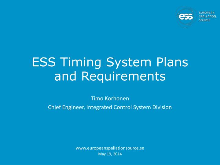 ess timing system plans and requirements n.