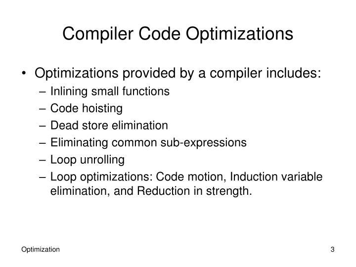 Compiler code optimizations1