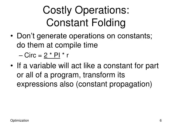 Costly Operations: