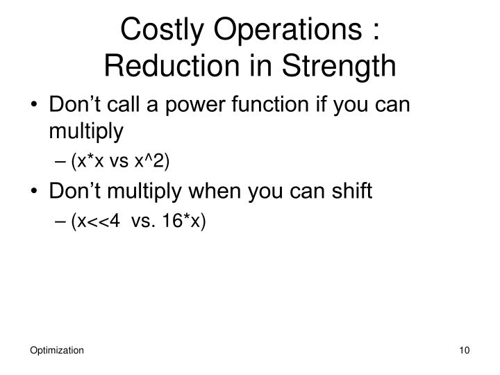 Costly Operations :