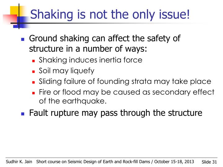 Shaking is not the only issue!