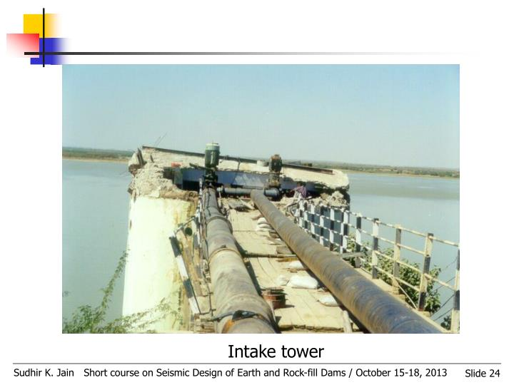 Intake tower