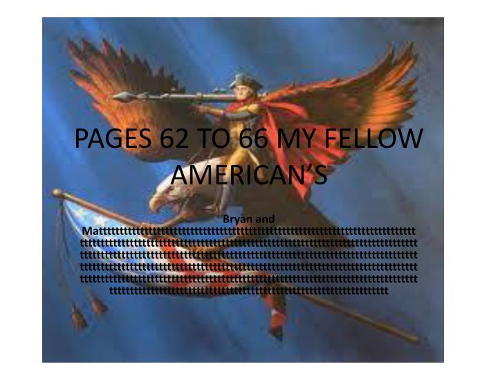 pages 62 to 66 my fellow american s n.