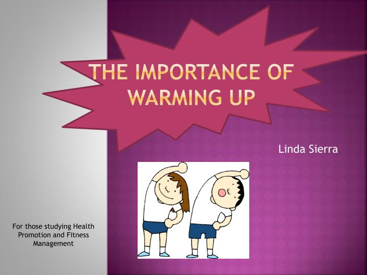 the importance of warming up n.