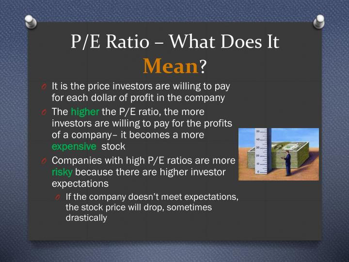 P/E Ratio – What Does It